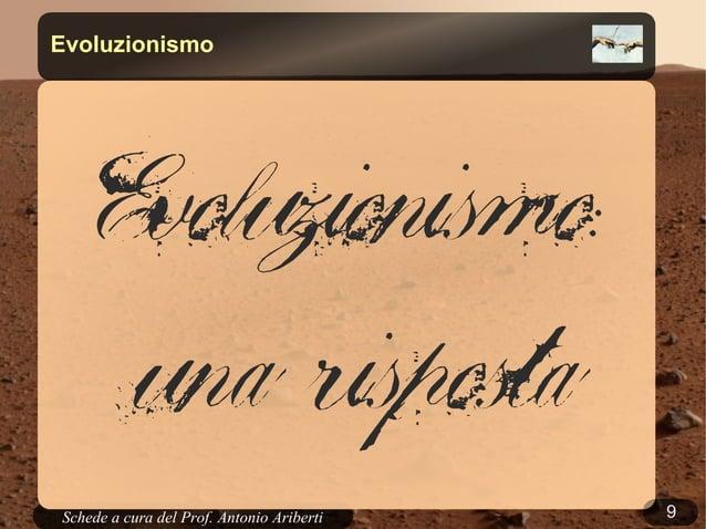 9Schede a cura del Prof. AribertiEvoluzionismoEvoluzionismo:una risposta