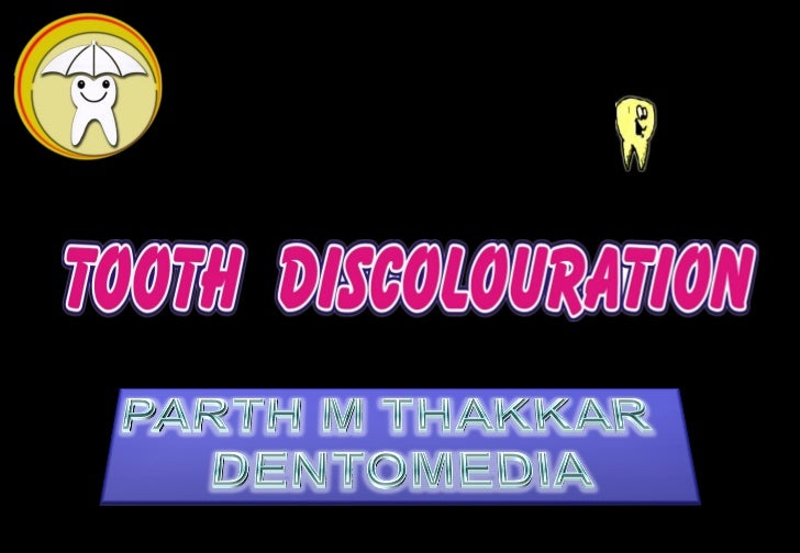 •     Tooth discolouration may be extrinsic or intrinsicin nature.•     Extrinsic stains are superficial & occur after too...