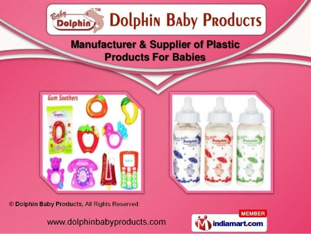 Manufacturer & Supplier of Plastic      Products For Babies
