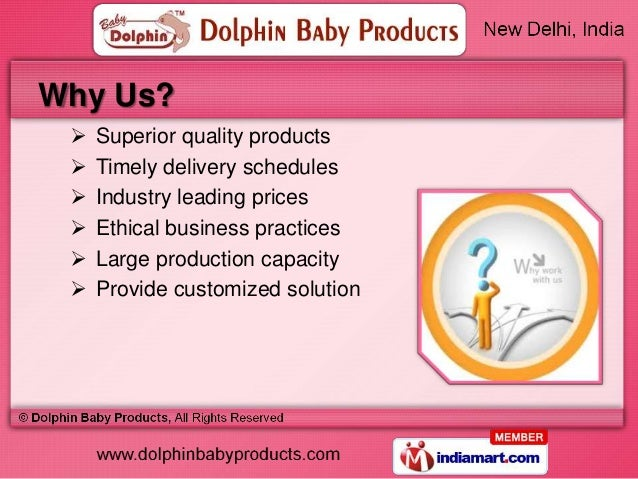 Why Us?    Superior quality products    Timely delivery schedules    Industry leading prices    Ethical business pract...