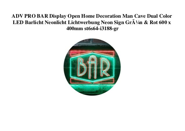 ADV PRO BAR Display Open Home Decoration Man Cave Dual Color LED Barlicht Neonlicht Lichtwerbung Neon Sign Grün & Rot 600 ...