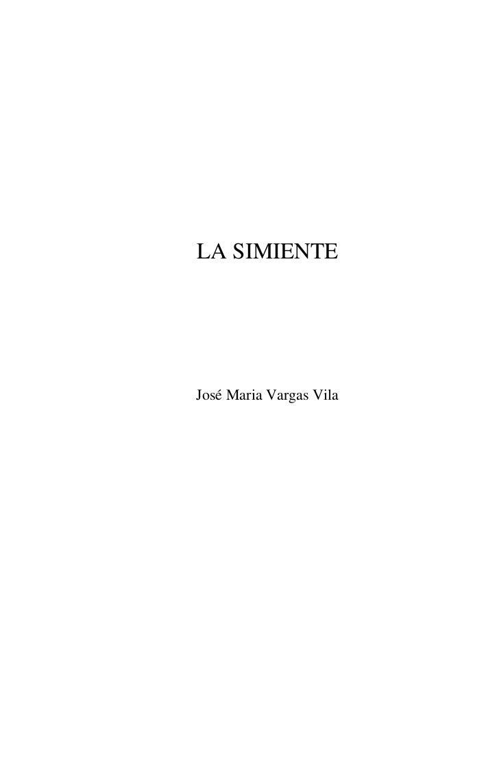 LA SIMIENTEJosé Maria Vargas Vila