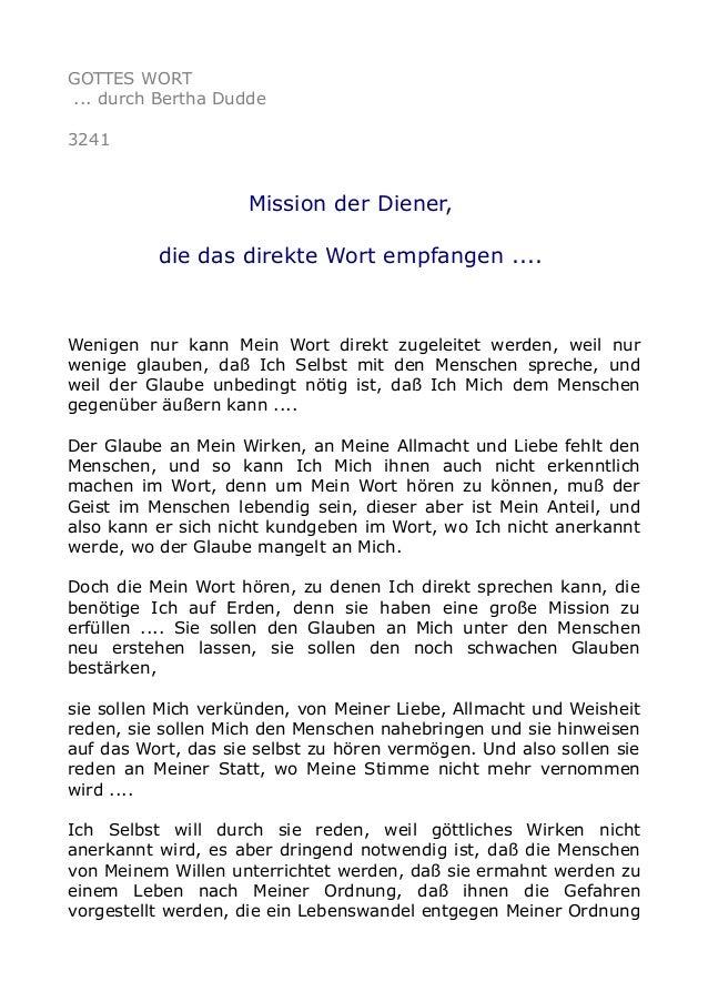 GOTTES WORT ... durch Bertha Dudde 3241 Mission der Diener, die das direkte Wort empfangen .... Wenigen nur kann Mein Wort...