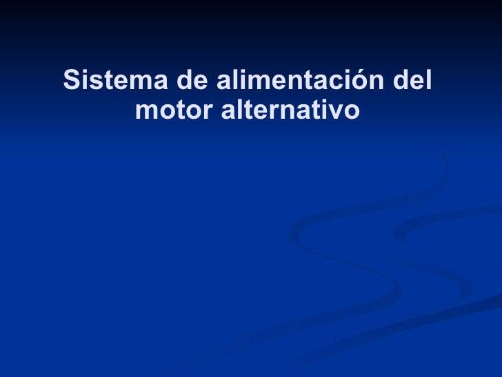 Sistema de alimentación del motor alternativo