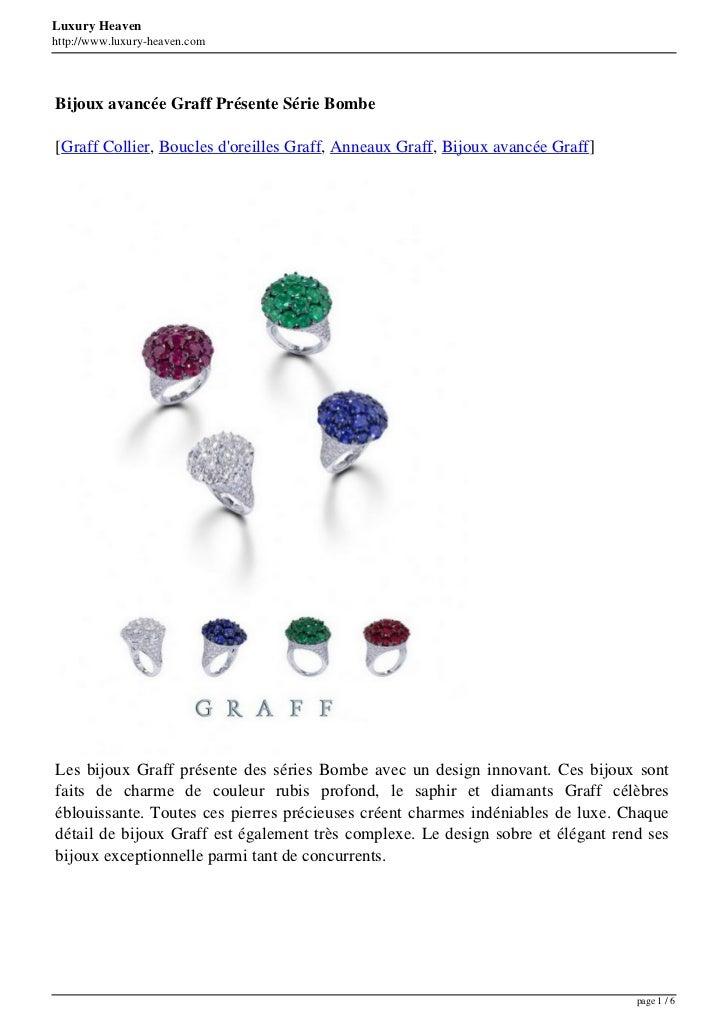 Luxury Heavenhttp://www.luxury-heaven.comBijoux avancée Graff Présente Série Bombe[Graff Collier, Boucles doreilles Graff,...
