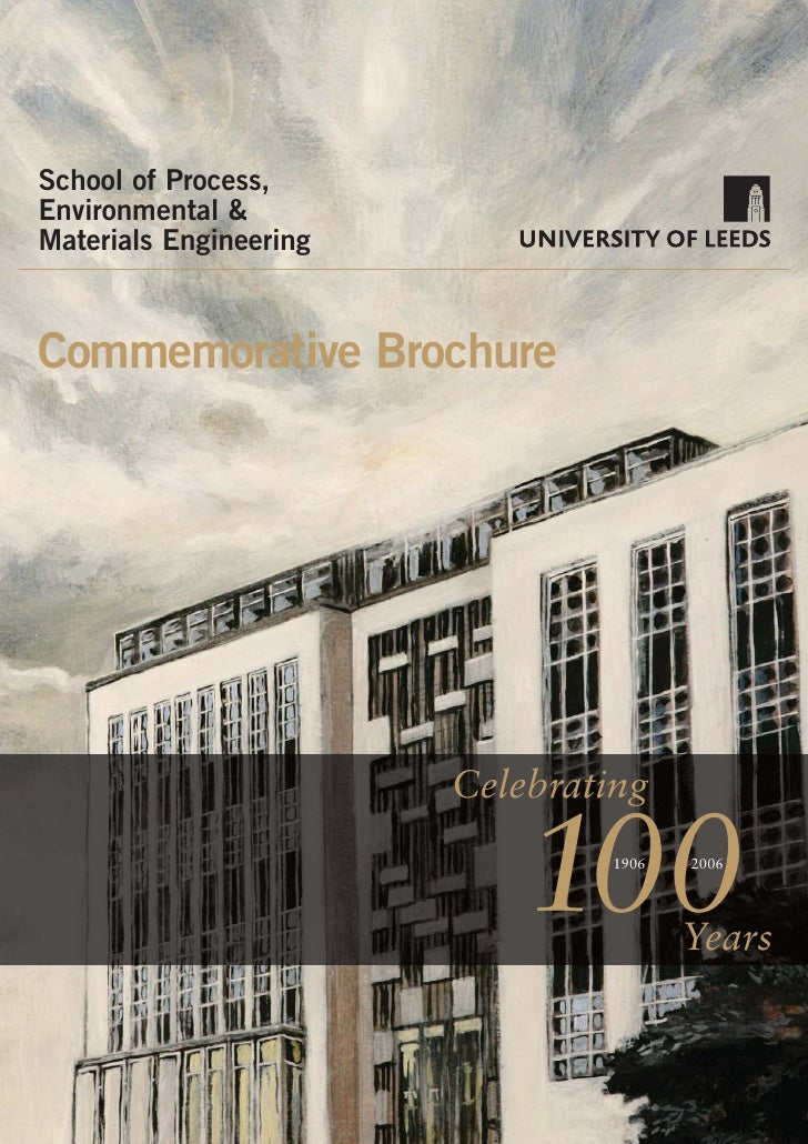 School of Process,Environmental &Materials EngineeringCommemorative Brochure                        Celebrating           ...