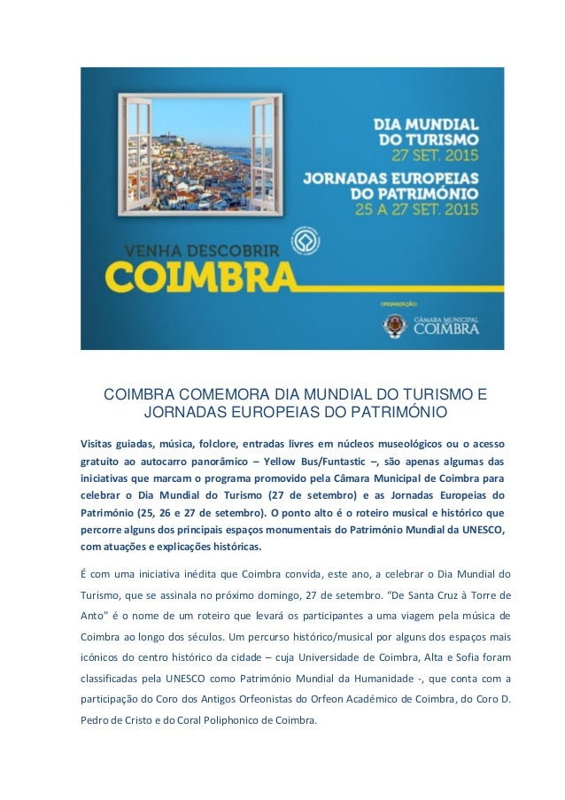 COIMBRA COMEMORA DIA MUNDIAL DO TURISMO E JORNADAS EUROPEIAS DO PATRIMÓNIO Visitas guiadas, música, folclore, entradas liv...