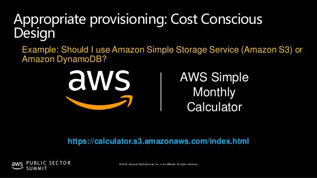 © 2019, Amazon Web Services, Inc. or its affiliates. All rights reserved.P U B L I C S E C T O R S U M M I T Appropriate p...
