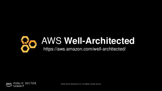 © 2019, Amazon Web Services, Inc. or its affiliates. All rights reserved.P U B L I C S E C T O R S U M M I T https://aws.a...