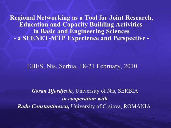 Regional Networking as a Tool for Joint Research, Education and Capacity Building Activities  in Basic and Engineering Sci...