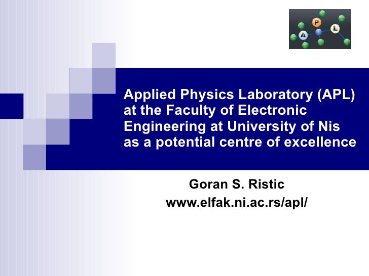 Applied Physics Laboratory (APL) at the Faculty of Electronic Engineering at University of Nis as a potential centre of ex...