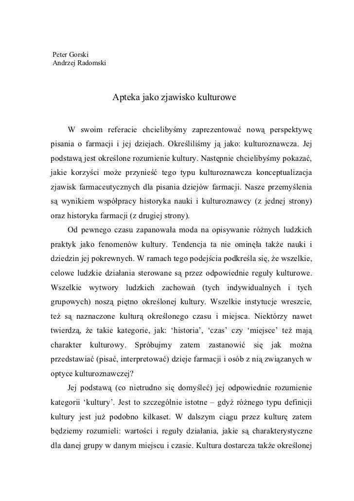 Peter GorskiAndrzej Radomski                   Apteka jako zjawisko kulturowe     W swoim referacie chcielibyśmy zaprezent...