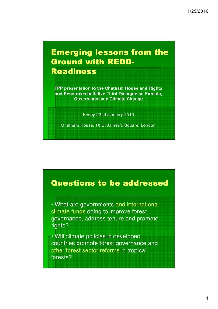 1/29/2010     Emerging lessons from the Ground with REDD-             REDD- Readiness  FPP presentation to the Chatham Hou...