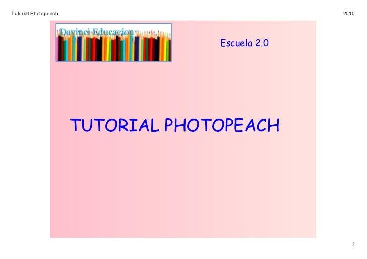 TutorialPhotopeach                              2010                                   Escuela 2.0                      T...