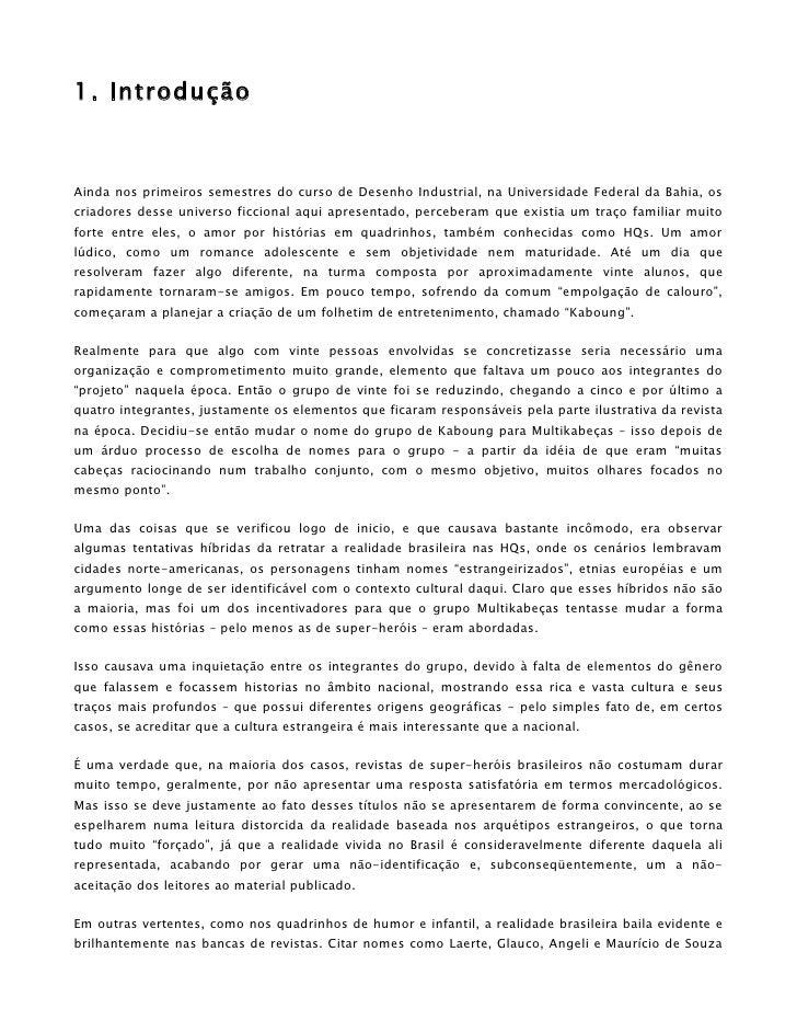 1. Introdução    Ainda nos primeiros semestres do curso de Desenho Industrial, na Universidade Federal da Bahia, os criado...