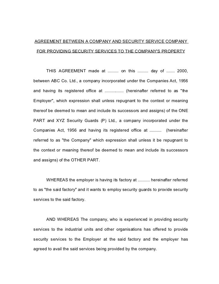 AGREEMENT BETWEEN A COMPANY AND SECURITY SERVICE COMPANY FOR PROVIDING SECURITY SERVICES TO THE COMPANYS PROPERTY       TH...