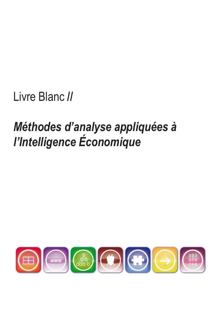 Livre Blanc //  Méthodes d'analyse appliquées à l'Intelligence Économique