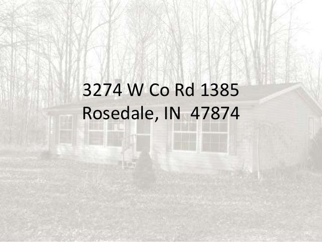 3274 W Co Rd 1385 Rosedale, IN 47874