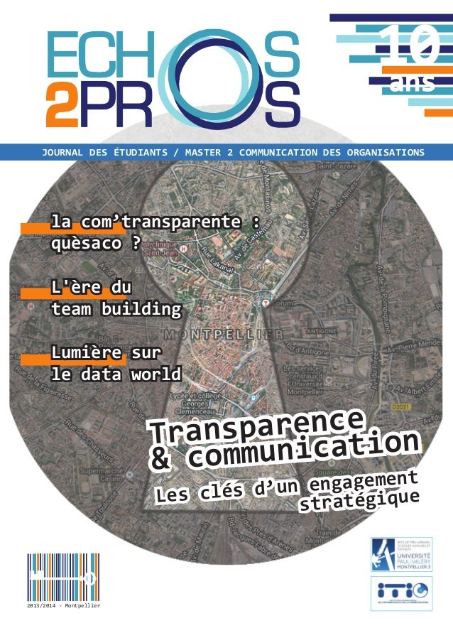 Transparence & communication journal des étudiants / master 2 communication des organisationS 10ans 2013/2014 - Montpellie...