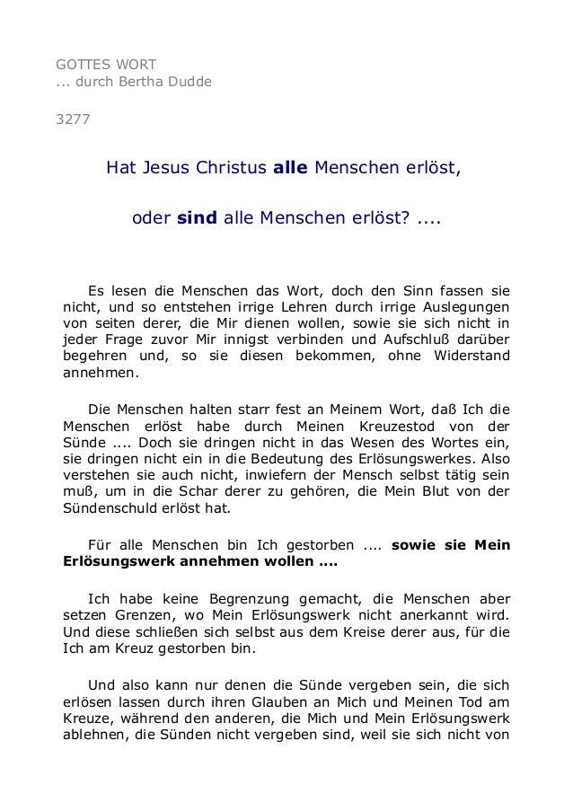 GOTTES WORT ... durch Bertha Dudde 3277 Hat Jesus Christus alle Menschen erlöst, oder sind alle Menschen erlöst? .... Es l...