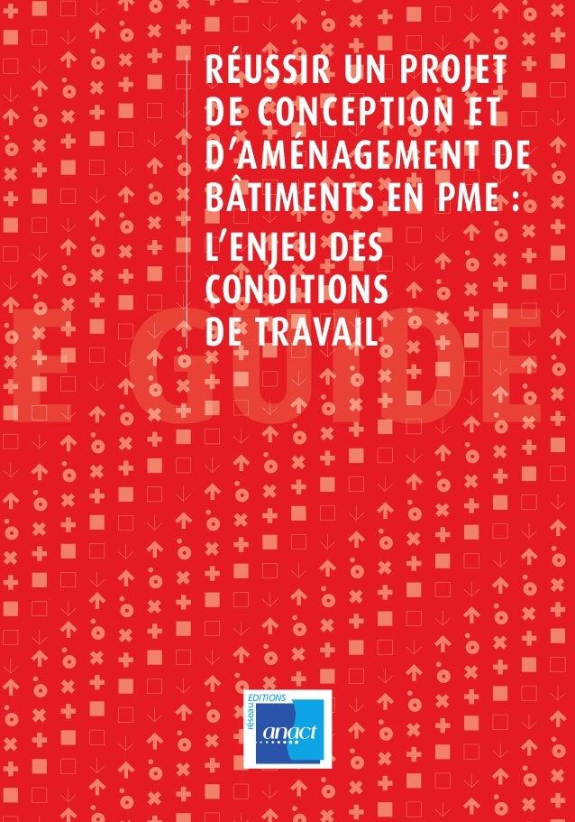 réseau EDITIONS RÉUSSIR UN PROJET DE CONCEPTION ET D'AMÉNAGEMENT DE BÂTIMENTS EN PME : L'ENJEU DES CONDITIONS DE TRAVAILAI...