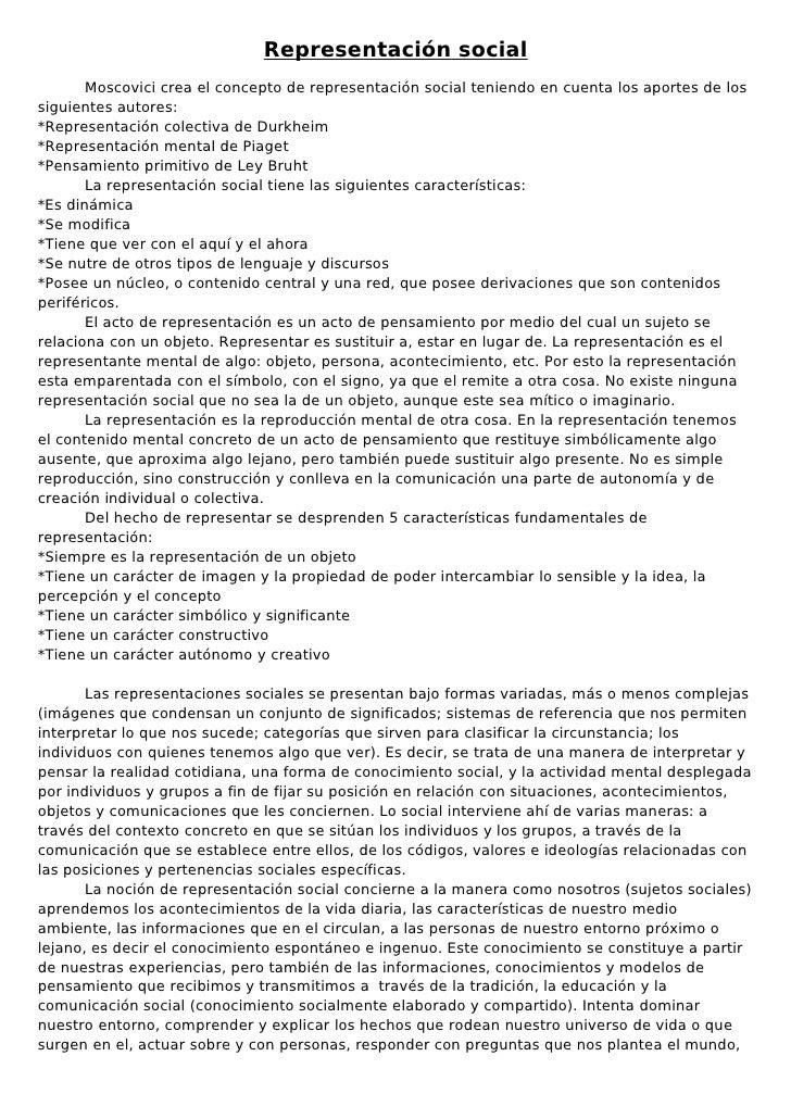 Representación social       Moscovici crea el concepto de representación social teniendo en cuenta los aportes de lossigui...