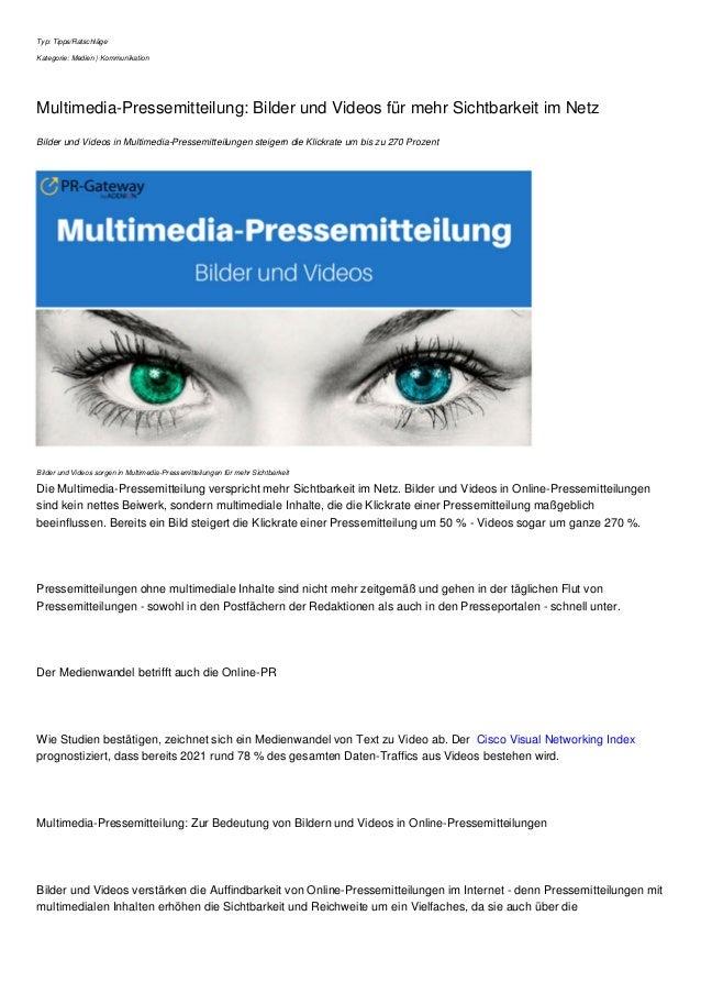 Typ: Tipps/Ratschläge Kategorie: Medien | Kommunikation Multimedia-Pressemitteilung: Bilder und Videos für mehr Sichtbarke...