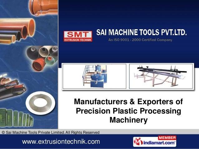 Manufacturers & Exporters of                                         Precision Plastic Processing                         ...