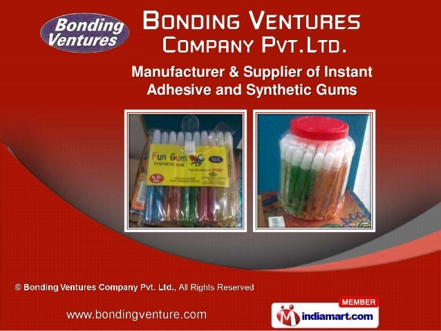 Manufacturer & Supplier of Instant Adhesive and Synthetic Gums