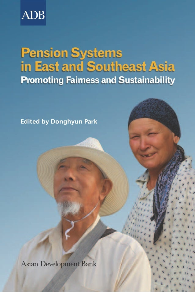 Pension Systems in East and Southeast AsiaPromoting Fairness and SustainabilityPopulation aging poses two major challenges...
