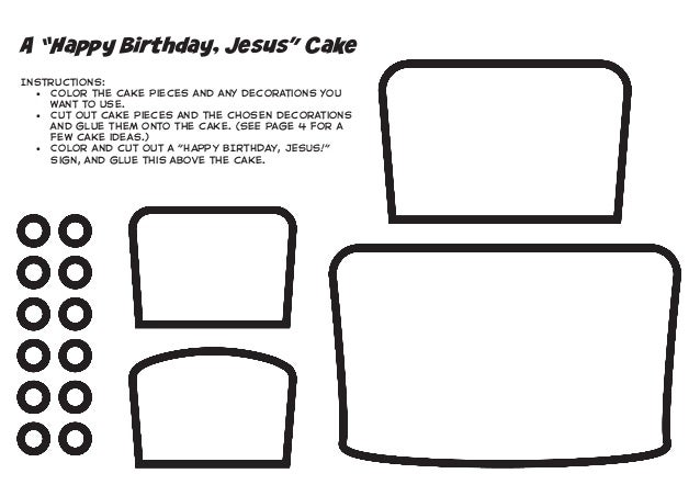 """A """"Happy Birthday, Jesus"""" Cake Instructions: • Color the cake pieces and any decorations you want to use. • Cut out cake..."""