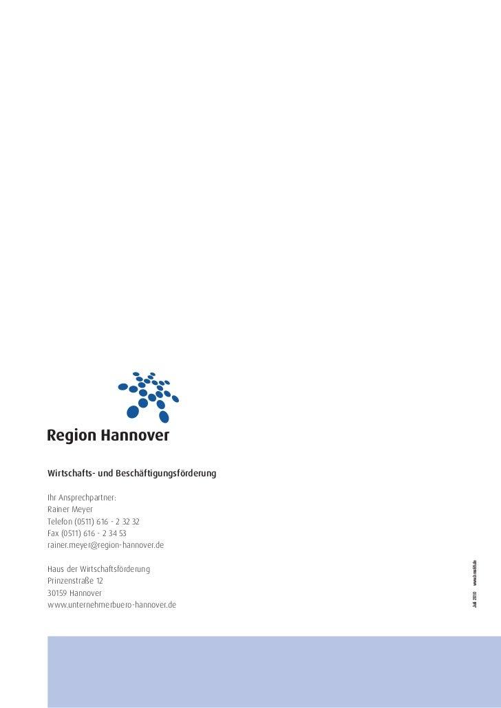 Wirtschafts- und BeschäftigungsförderungIhr Ansprechpartner:Rainer MeyerTelefon (0511) 616 - 2 32 32Fax (0511) 616 - 2 34 ...