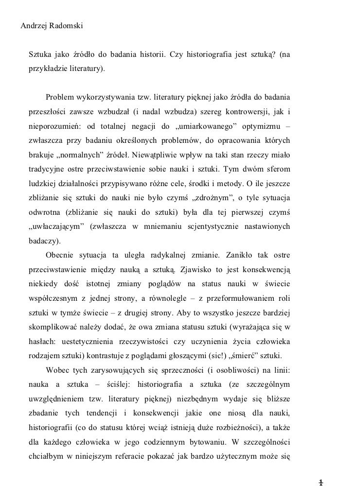 Andrzej Radomski  Sztuka jako źródło do badania historii. Czy historiografia jest sztuką? (na  przykładzie literatury).   ...