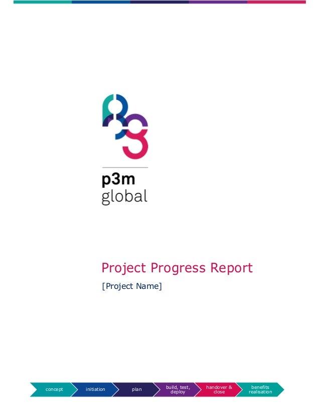 concept initiation plan build, test, deploy handover & close benefits realisation Project Progress Report [Project Name]