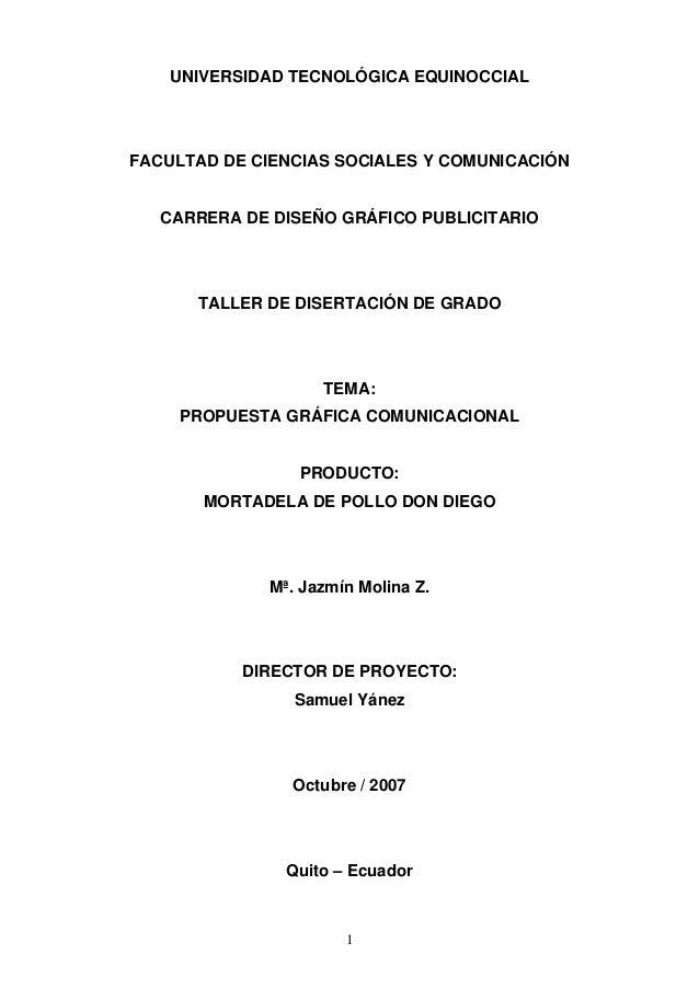 UNIVERSIDAD TECNOLÓGICA EQUINOCCIALFACULTAD DE CIENCIAS SOCIALES Y COMUNICACIÓN   CARRERA DE DISEÑO GRÁFICO PUBLICITARIO  ...