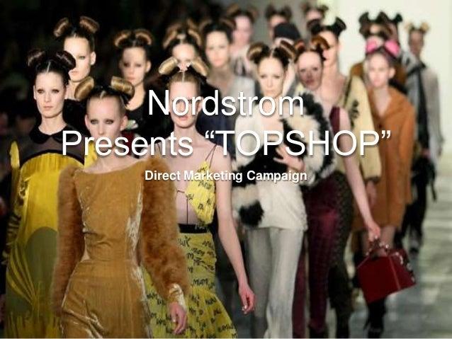 "Nordstrom Presents ""TOPSHOP"" Direct Marketing Campaign"