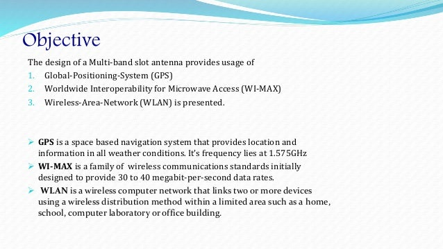 A Multi-band Slot Antenna for GPS
