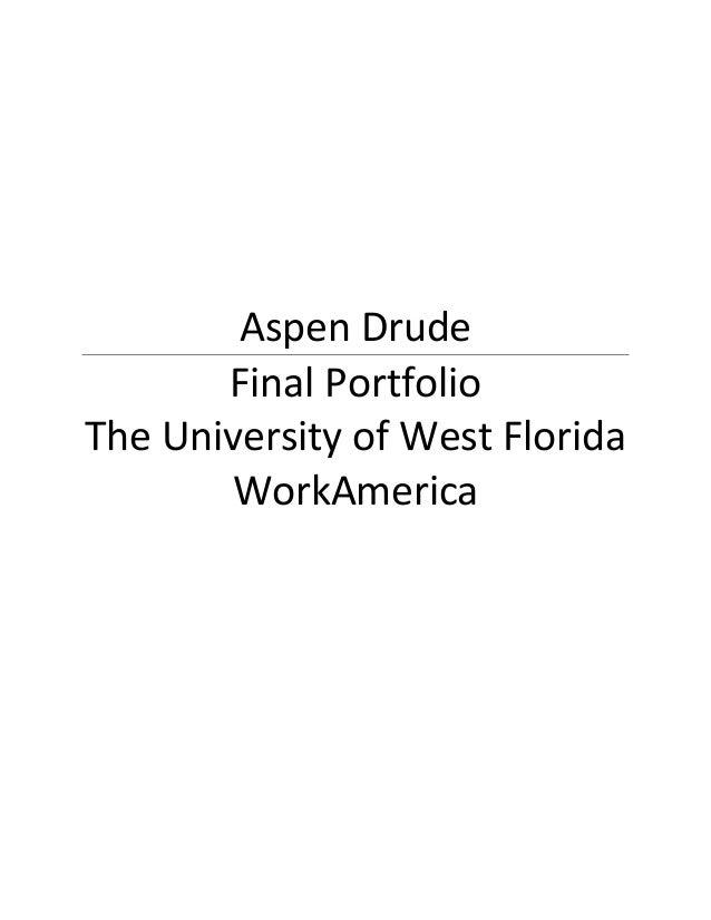 AspenDrude FinalPortfolio TheUniversityofWestFlorida WorkAmerica