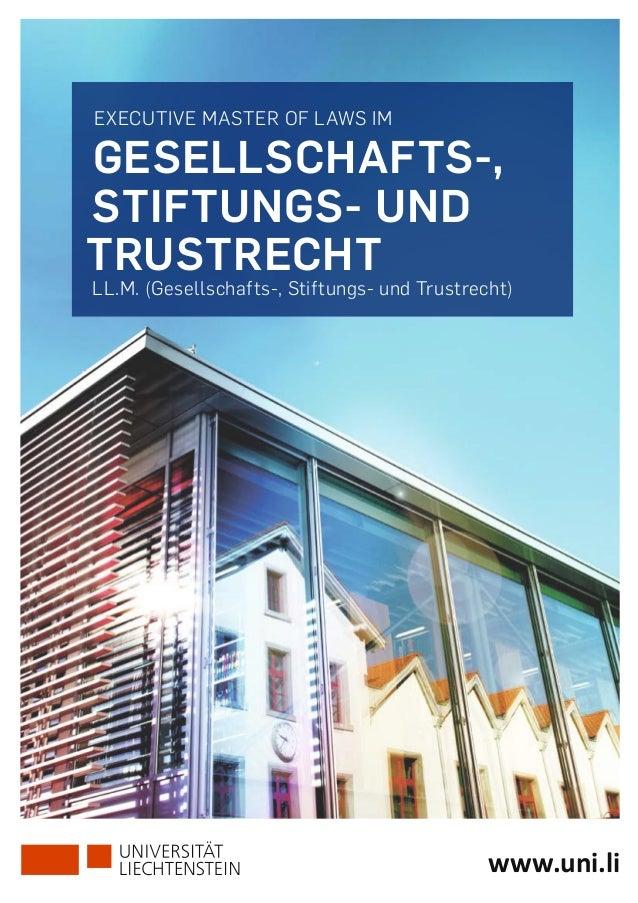 EXECUTIVE MASTER OF LAWS IM Gesellschafts-, Stiftungs- und Trustrecht LL.M. (Gesellschafts-, Stiftungs- und Trustrecht) ww...
