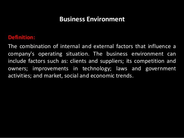 social environment of business Corporate social responsibility companies create new forms of business to address social or environmental challenges that will lead to financial returns in the.