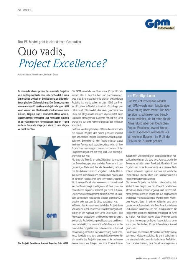 projektManagementaktuell | ausgabe 5.2014 56 Wissen Es muss da etwas geben, das normale Projekte von außergewöhnlichen un...