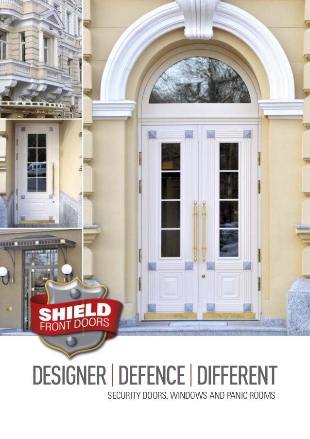 SECURITY DOORS WINDOWS AND PANIC ROOMS DESIGNER|DEFENCE|DIFFERENT Shield front doors august ...  sc 1 st  SlideShare & Shield Front Doors