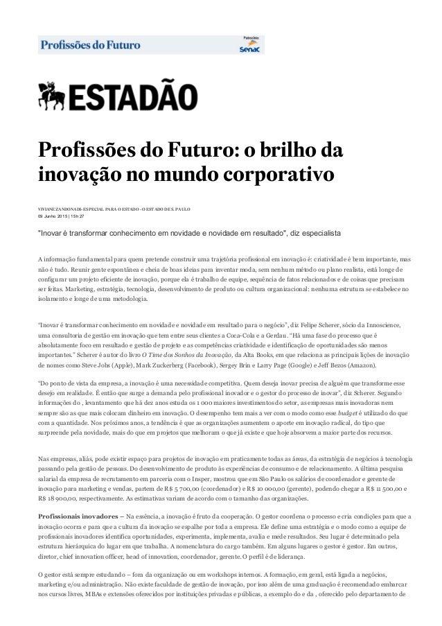 10/06/2015 ProfissõesdoFuturo:obrilhodainovaçãonomundocorporativoEducaçãoEstadão http://educacao.estadao.co...