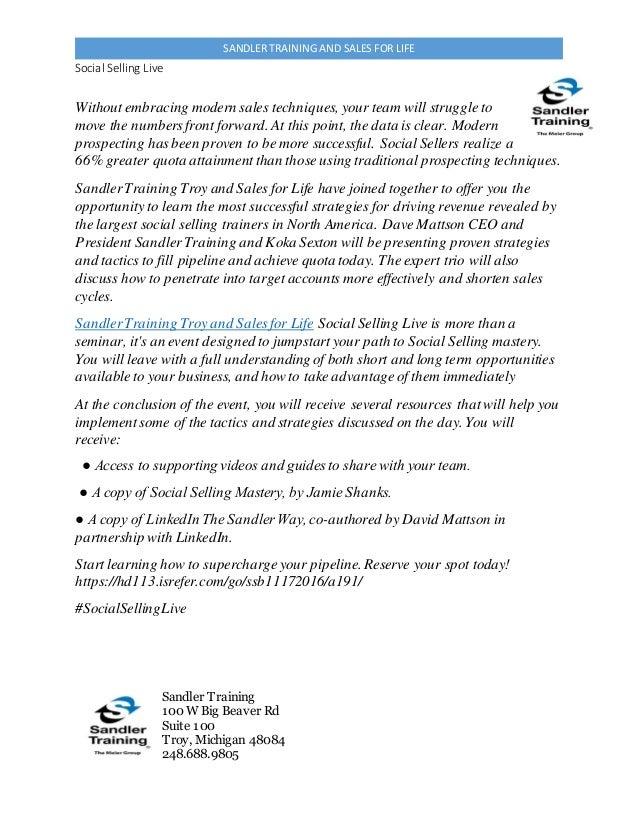 Social Selling Live Sandler Training 100 W Big Beaver Rd Suite 100 Troy, Michigan 48084 248.688.9805 SANDLER TRAINING AND ...