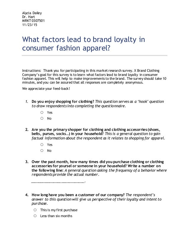 questionnaire on branded clothes Fashion questionnaire is a set of questions which are meant to survey/ analyze people's clothing preferences this helps fashion designers incorporate new and.