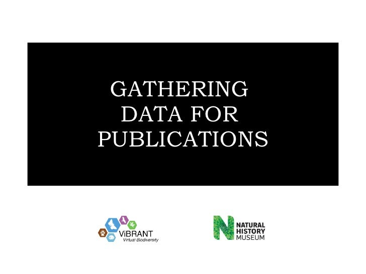 GATHERING  DATA FOR  PUBLICATIONS