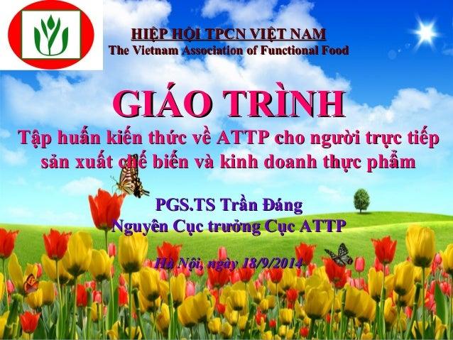 HHIIỆỆPP HHỘỘII TTPPCCNN VVIIỆỆTT NNAAMM  TThhee VViieettnnaamm AAssssoocciiaattiioonn ooff FFuunnccttiioonnaall FFoooodd ...