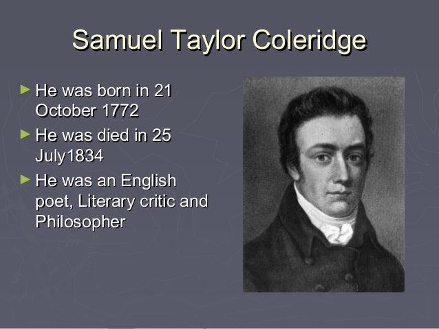 samuel taylor coolridge essay The project gutenberg ebook of the rime of the ancient mariner, by samuel taylor coleridge this ebook is for the use of anyone anywhere at no cost and with almost no restrictions whatsoever.