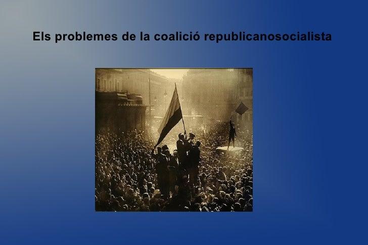 Els problemes de la coalició republicanosocialista