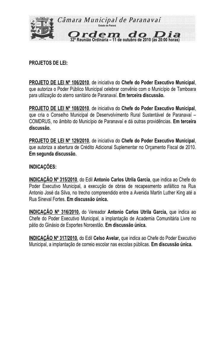 Estado do Paraná                          32ª Reunião Ordinária – 11 de outubro de 2010 (às 20:00 horas)    PROJETOS DE LE...